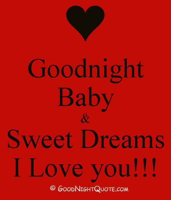 Good Night Baby - Sweet Dreams