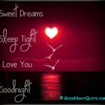 Good Night - I Love You - Sweet Dreams