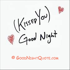 Kissed You - Good Night
