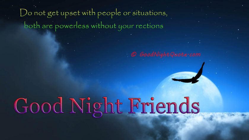 Good Night - Don't get upset quotes