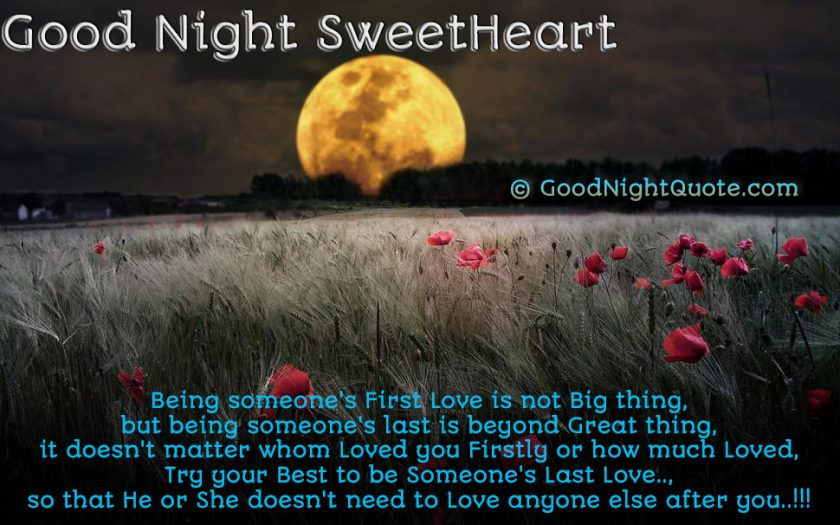 Good Night Quotes for Lover - Be someones last love - Good Night Sweet Heart