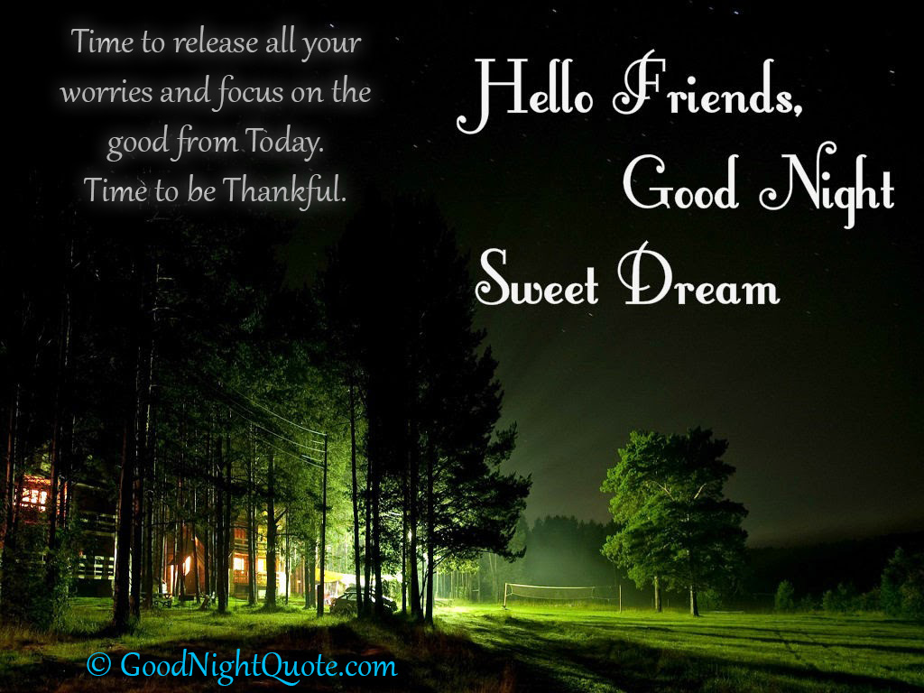 Good Night Messages For Friends - Hello friends good night sweet dreams
