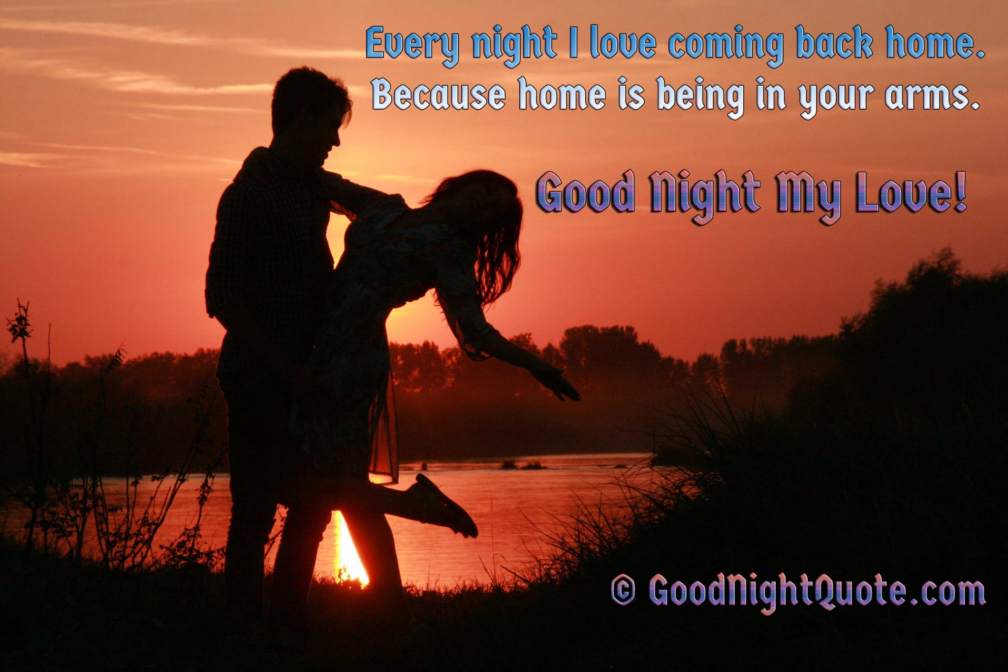 Good Night Darling Love Quote for lover - Home is being in your arms. Good night my love!