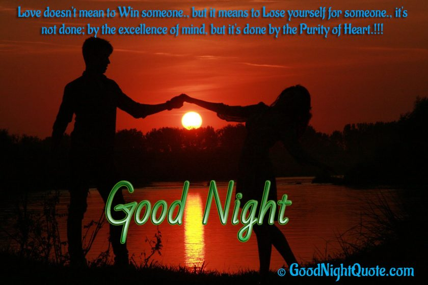 Good Night Quotes for Lover - Love is loosing yourself to someone.