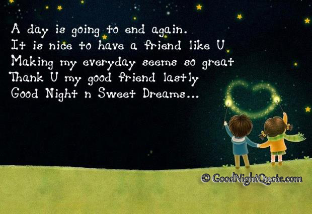 Good Night Messages For Friends - Thank you my good friend-good night and sweet dreams.