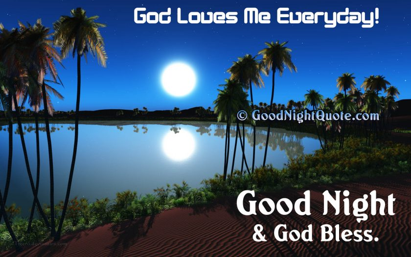 God Loves me everyday - Good Night God Bless You Images