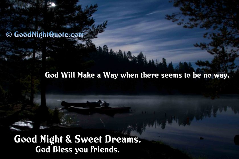 God Will Make a Way when there seems to be no way - Good Night God Bless You Images friends