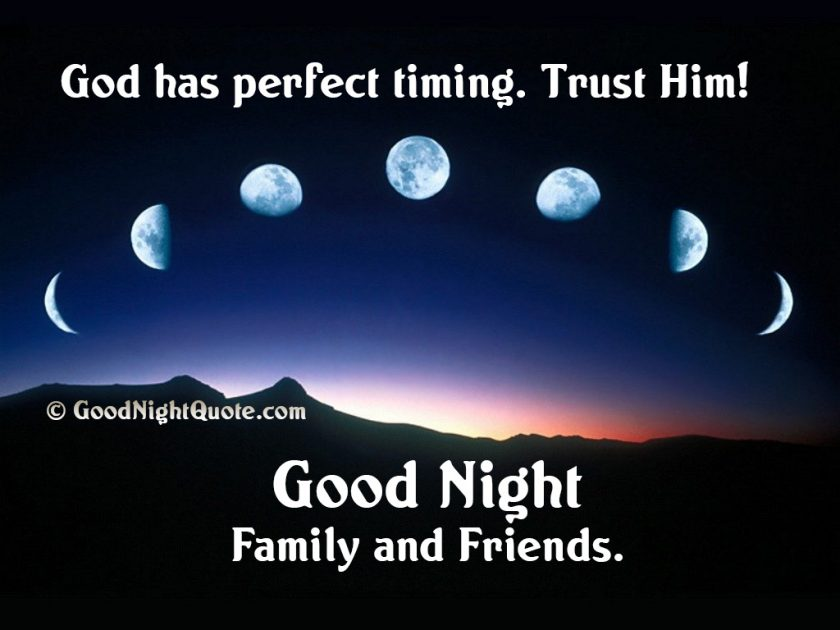 God has perfect timing - Good Night Family and Friends- sky-moon-wallpaper