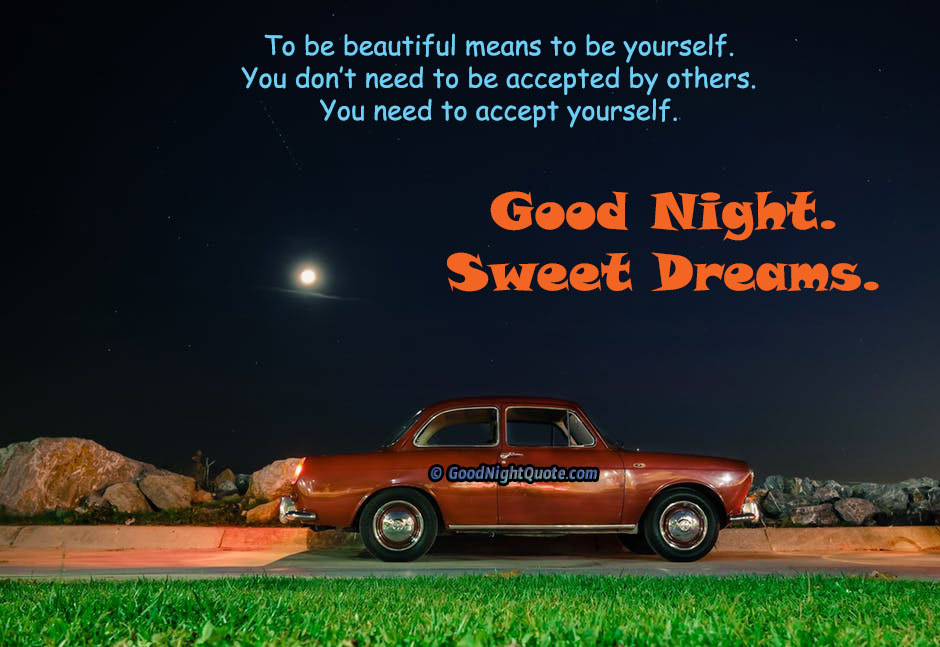 Cute Good Night Quotes - Be Yourself Good Night Message
