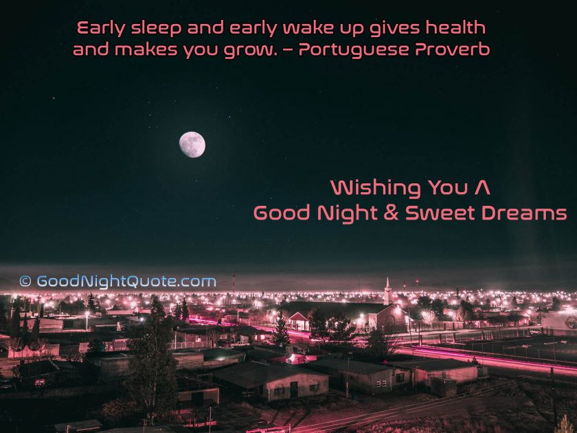 Sleep Early, Leave Healthy Good Night Quote