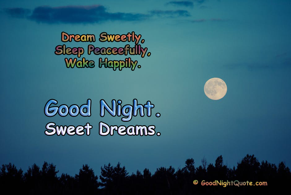 Dream Sweetly - Sleep Peacefully Sayings